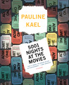 5001 Nights at the Movies by Pauline Kael