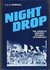 Night Drop: The American Airborne Invasion of Normandy