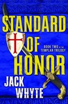 Standard of Honor (Templar Trilogy, #2)