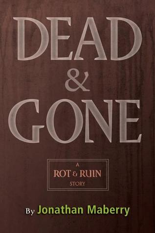 Dead and Gone by Jonathan Maberry