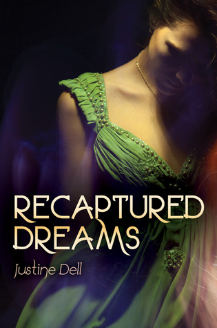 Recaptured Dreams by Justine Dell