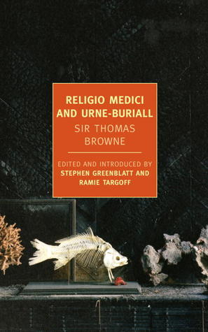 Religio Medici & Urne-Buriall by Thomas Browne
