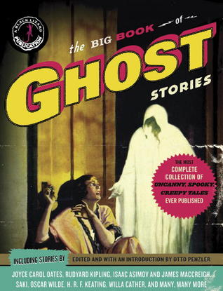 The Big Book of Ghost Stories by Otto Penzler