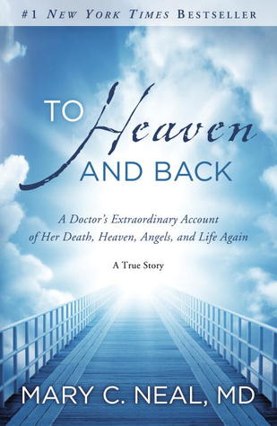 To Heaven And Back by Mary C. Neal