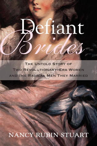 Defiant Brides by Nancy Rubin Stuart