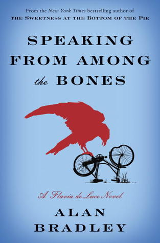 Speaking from Among the Bones (Flavia de Luce, #5 )
