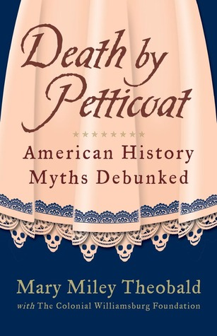 Death by Petticoat by Mary Miley Theobald