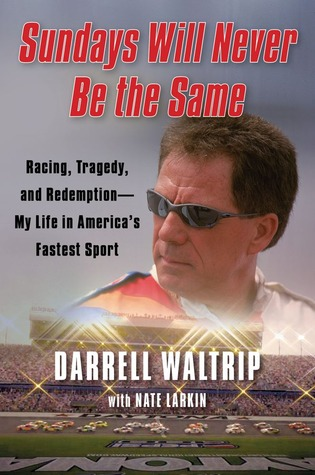 Sundays Will Never Be the Same by Darrell Waltrip