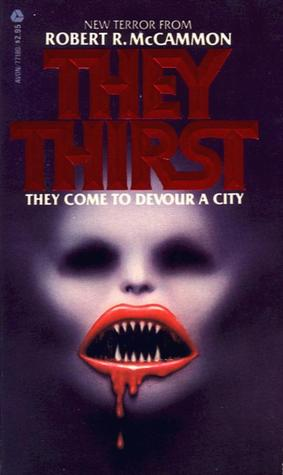 They Thirst by Robert R. McCammon