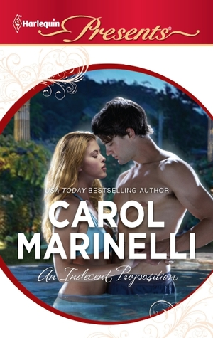 An Indecent Proposition by Carol Marinelli