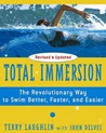 Total Immersion: The Revolutionary Way To Swim Better, Faster, and