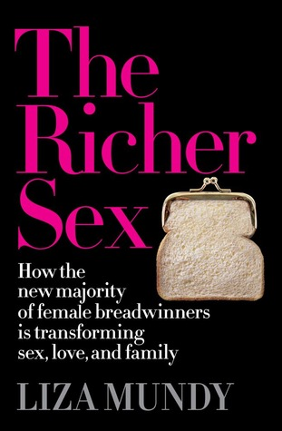 The Richer Sex by Liza Mundy