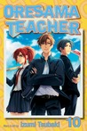 Oresama Teacher, Vol. 10