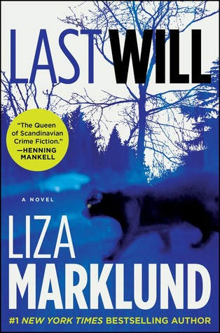 Last Will by Liza Marklund