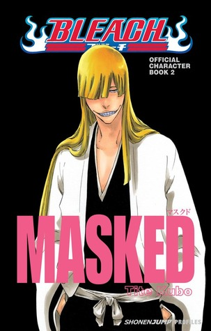 Bleach MASKED by Tite Kubo