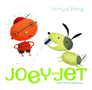 Joey and Jet: Book 1 of Their Adventures