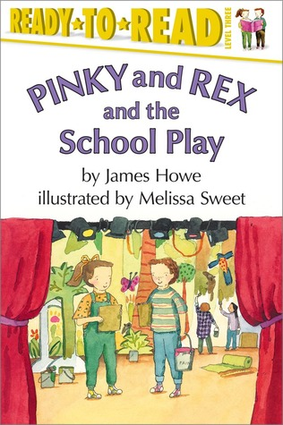 Pinky and Rex and the School Play (Pinky and Rex, #10)