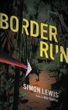 Border Run: A Novel