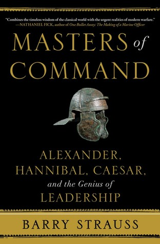 Masters of Command by Barry S. Strauss