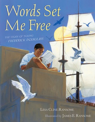 Words Set Me Free by Lesa Cline-Ransome