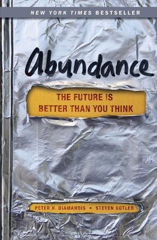 Abundance by Peter H. Diamandis