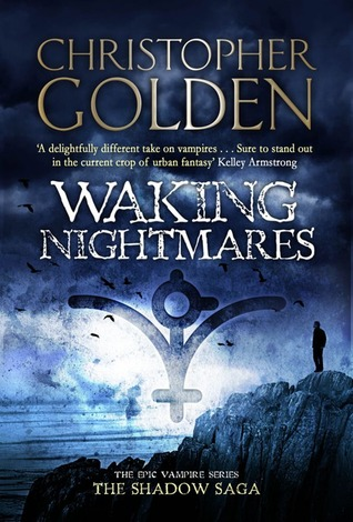Waking Nightmares. by Christopher Golden by Christopher Golden