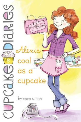 Alexis Cool as a Cupcake by Coco Simon