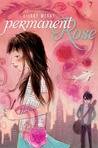 Permanent Rose (Casson Family, #3)