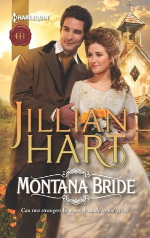 Montana Bride by Jillian Hart
