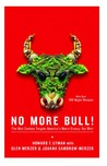 No More Bull!: The Mad Cowboy Targets America's Worst Enemy: Our Diet