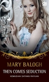 Mary Balogh - Then Comes Seduction (Huxtable Quintet #2)