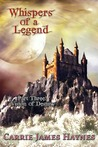 Whispers of a Legend: Vision of Destiny (Whispers of a Legend #3)