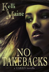 No Take Backs: A Taken Novella (Give & Take, #1.5)