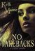 No Take Backs by Kelli Maine
