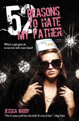 52 Reasons to Hate My Father by Jessica Brody