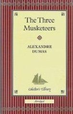 The Three Musketeers Collectors Library by Alexandre Dumas