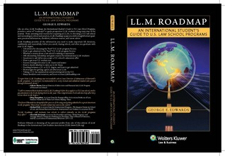 LL.M. Roadmap: An International Students Guide to U.S. Law School Programs