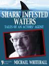 Shark-Infested Waters by Michael Whitehall