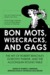 Bon Mots, Wisecracks, and G...