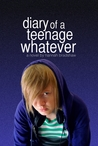 Diary of a Teenage Whatever