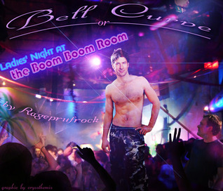 Bell Curve, or, Ladies Night at the Boom Boom Room (Bell Curve, #1)