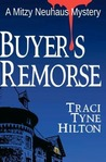 Buyer's Remorse (The Mitzy Neuhaus Mysteries, #3)