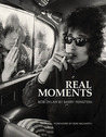 Bob Dylan: Real Moments