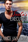 Santa's Executive by Carrie Ann Ryan