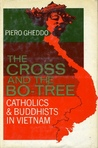 The Cross And The Bo-Tree: Catholics & Bhuddists In Vietnam