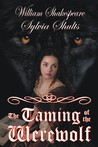 Taming of the Werewolf by Sylvia Shults