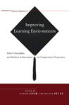 Improving Learning Environments: School Discipline and Student Achievement in Comparative Perspective