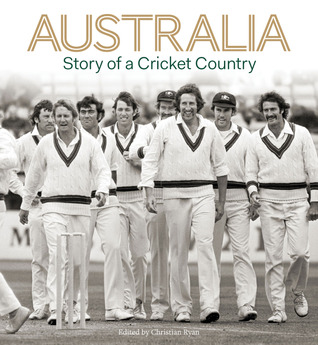 Australia - Story of a Cricket Country
