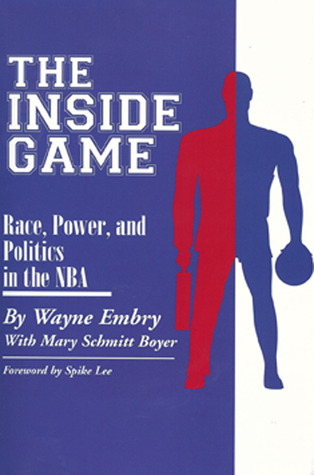 Inside Game: Race, Power, and Politics In the NBA (Ohio History and Culture) (Paperback)