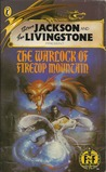 The Warlock Of Firetop Mountain (Fighting Fantasy, #1)